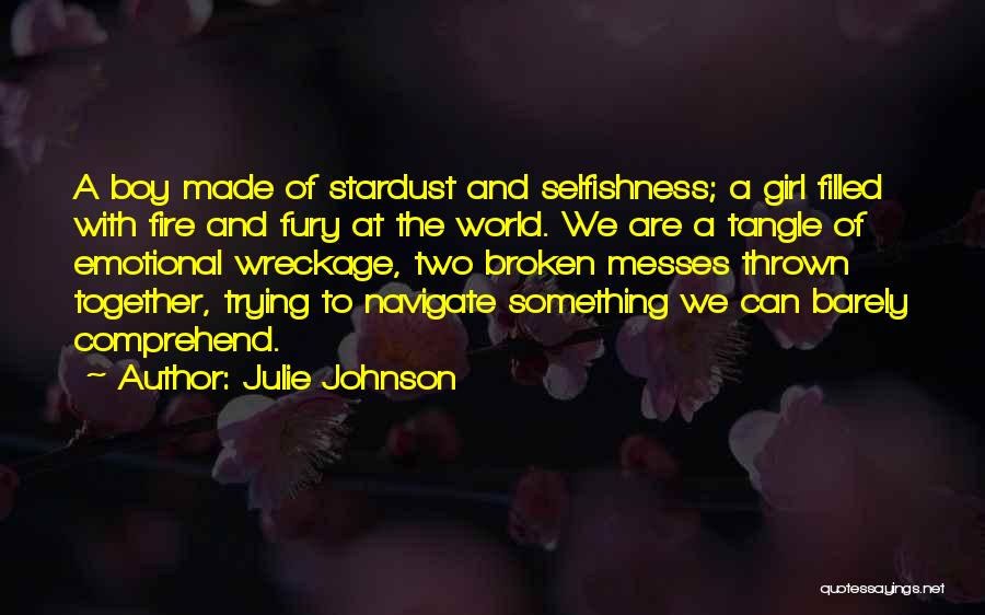 Toxic Relationships Quotes By Julie Johnson
