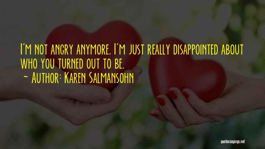 Toxic Relationships Quotes By Karen Salmansohn