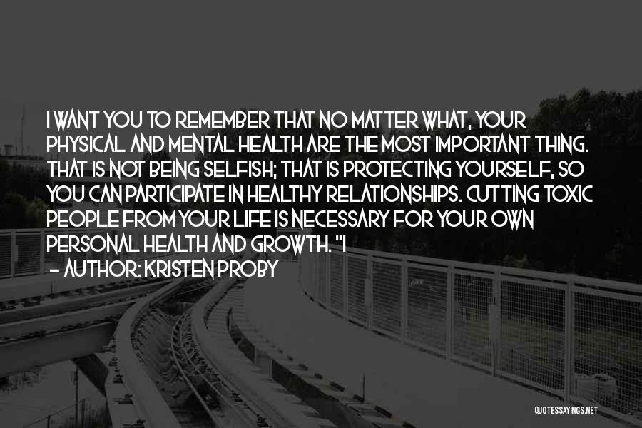 Toxic Relationships Quotes By Kristen Proby
