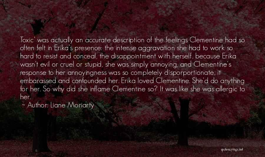 Toxic Relationships Quotes By Liane Moriarty