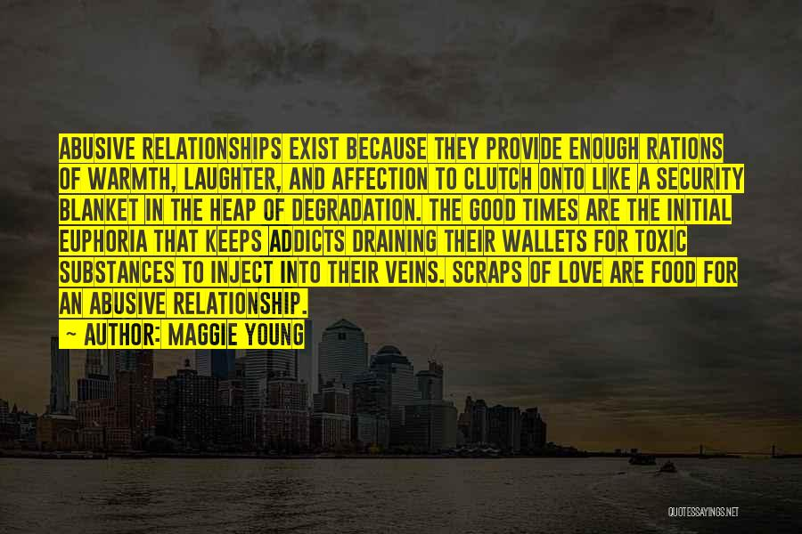 Toxic Relationships Quotes By Maggie Young