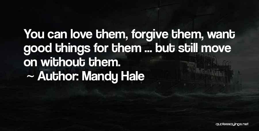 Toxic Relationships Quotes By Mandy Hale