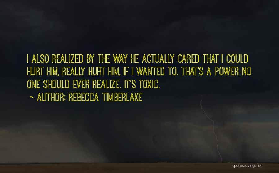 Toxic Relationships Quotes By Rebecca Timberlake