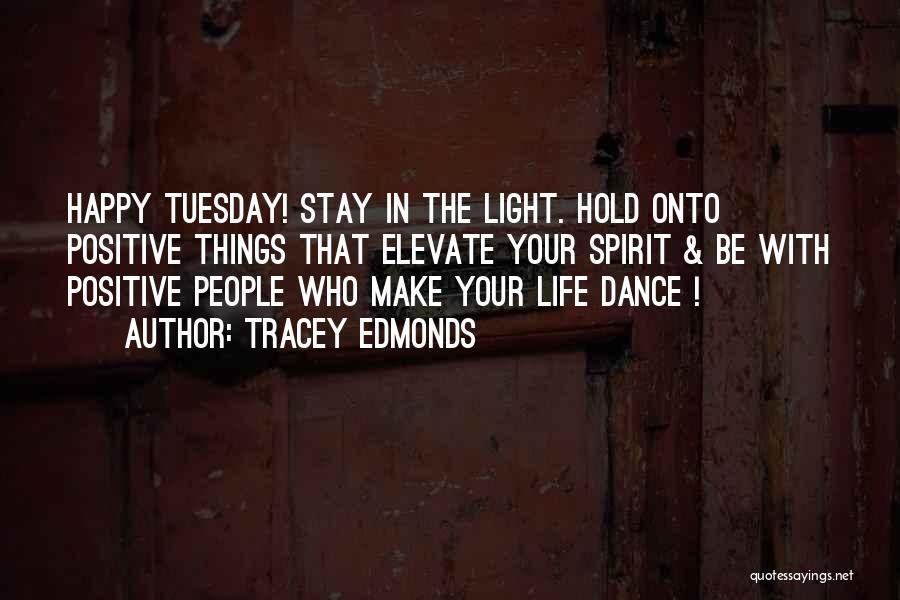 Tracey Edmonds Quotes 1521953