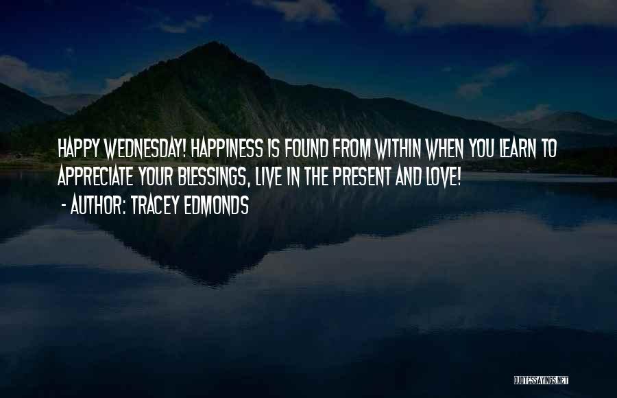 Tracey Edmonds Quotes 1652677