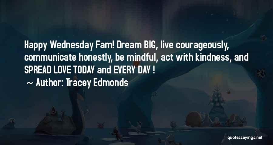 Tracey Edmonds Quotes 1970651