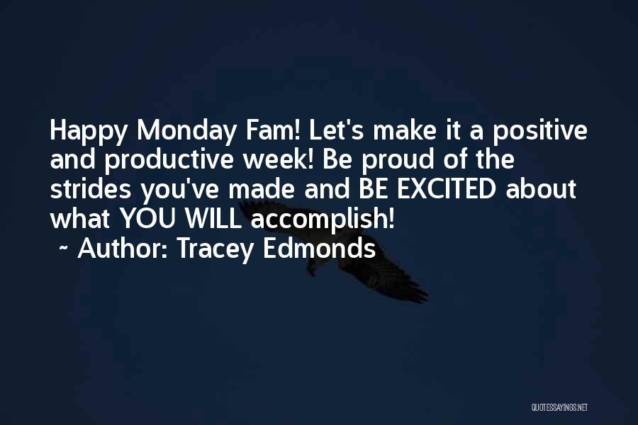 Tracey Edmonds Quotes 2052437
