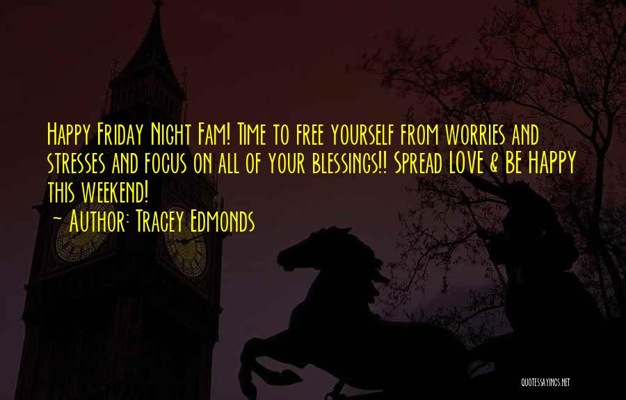 Tracey Edmonds Quotes 2226948
