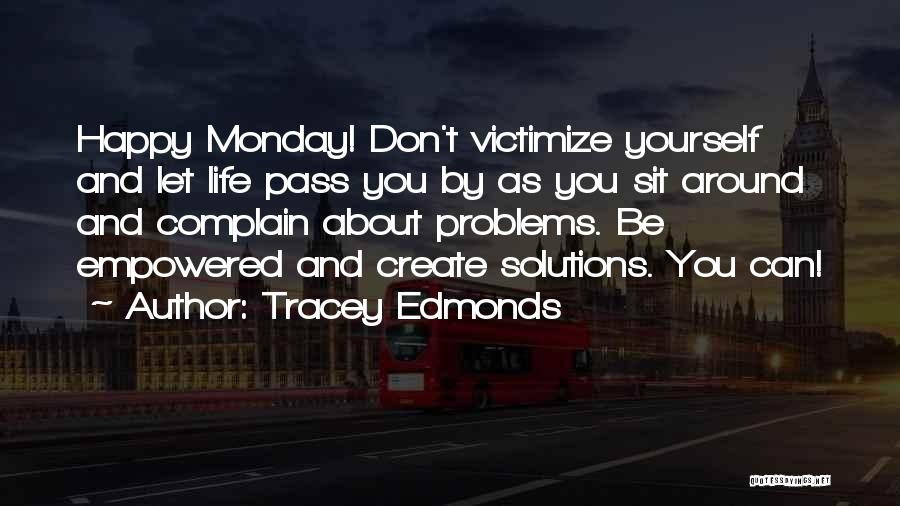 Tracey Edmonds Quotes 704659
