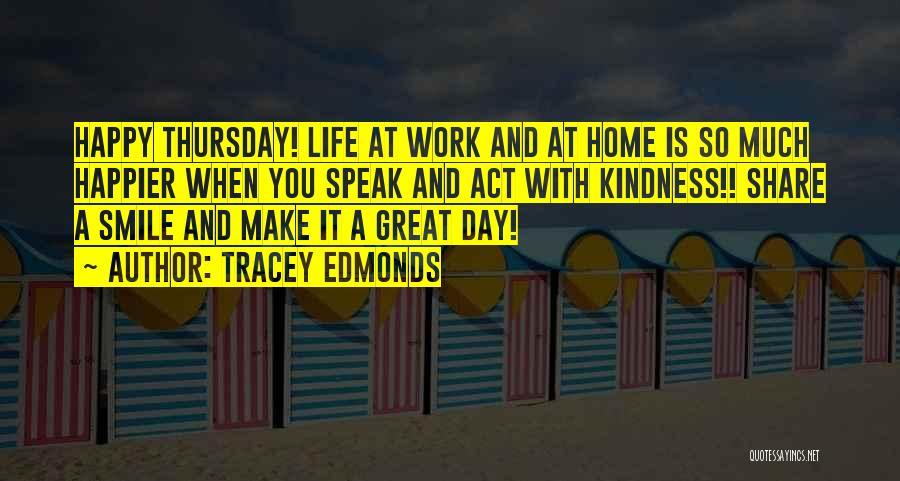 Tracey Edmonds Quotes 726234