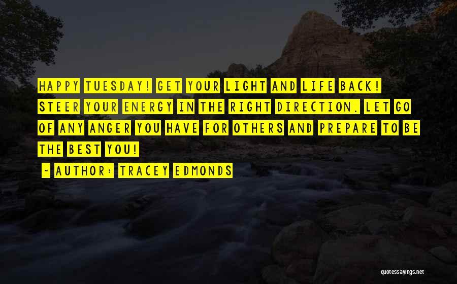 Tracey Edmonds Quotes 845352