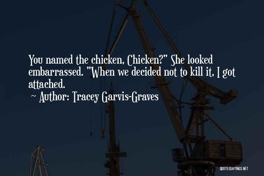 Tracey Garvis-Graves Quotes 1128945