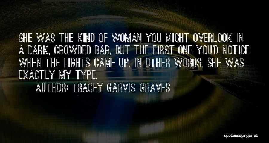Tracey Garvis-Graves Quotes 1149561