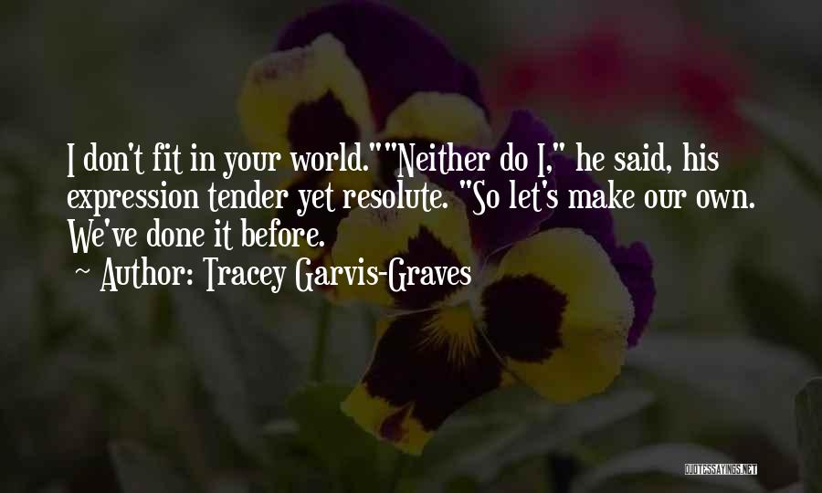 Tracey Garvis-Graves Quotes 1182081
