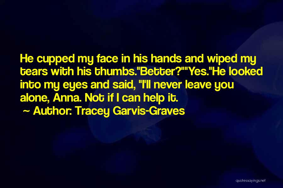 Tracey Garvis-Graves Quotes 1297274