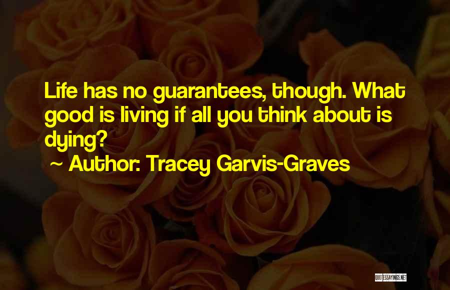 Tracey Garvis-Graves Quotes 1478916
