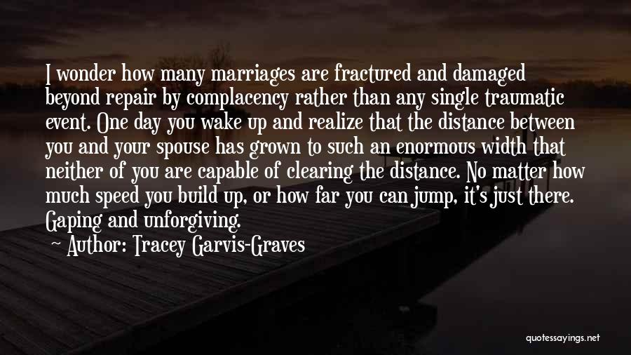 Tracey Garvis-Graves Quotes 1655963