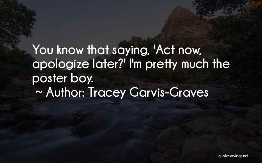 Tracey Garvis-Graves Quotes 1663609