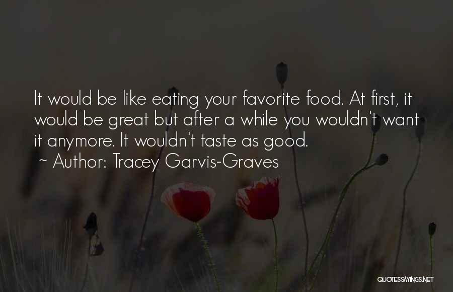 Tracey Garvis-Graves Quotes 206373