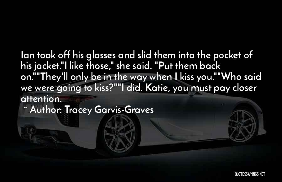 Tracey Garvis-Graves Quotes 353975