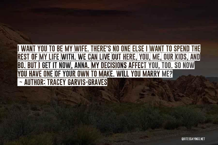 Tracey Garvis-Graves Quotes 433923