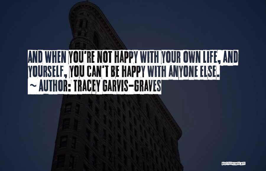 Tracey Garvis-Graves Quotes 449175