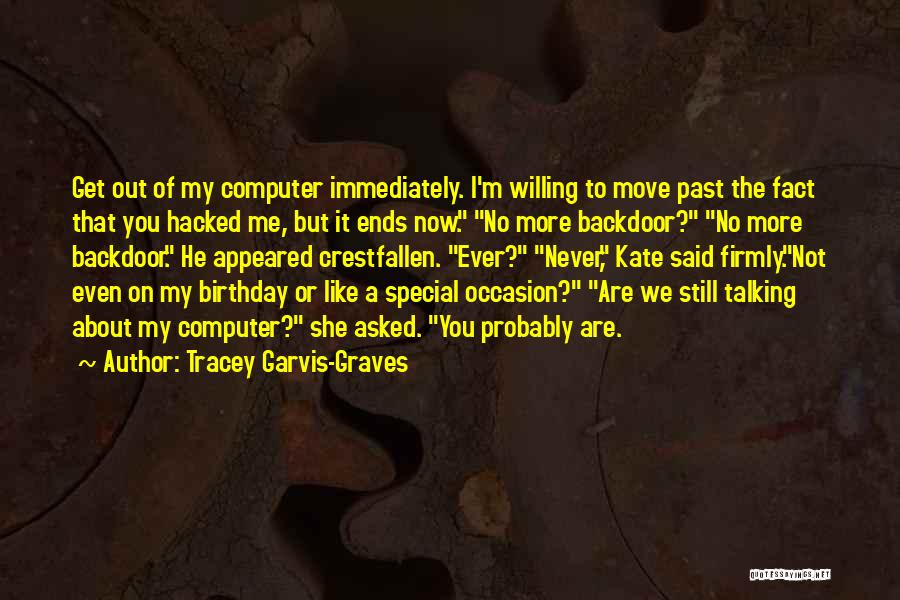 Tracey Garvis-Graves Quotes 552304