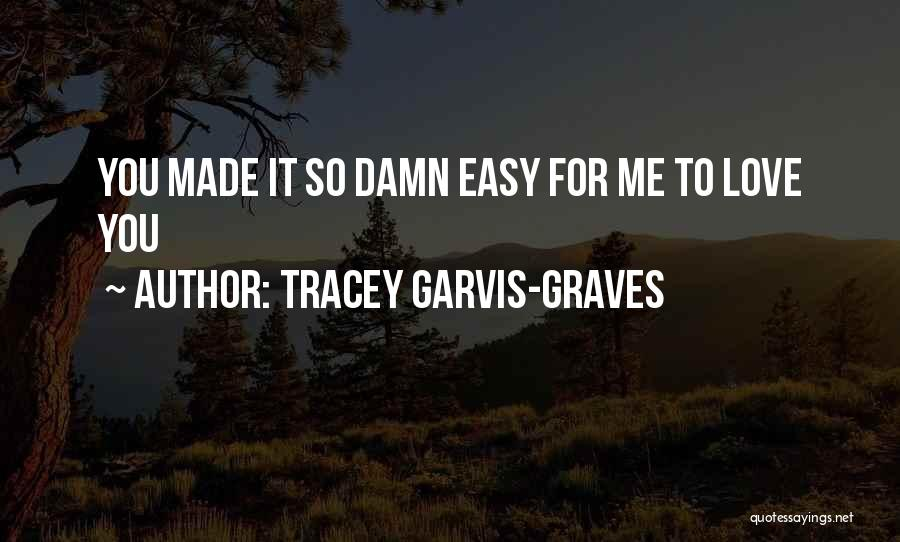 Tracey Garvis-Graves Quotes 653119