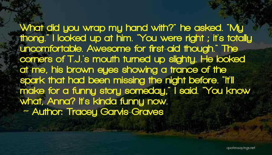 Tracey Garvis-Graves Quotes 737592