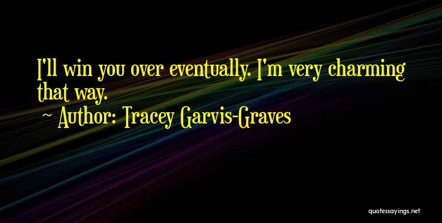 Tracey Garvis-Graves Quotes 773022