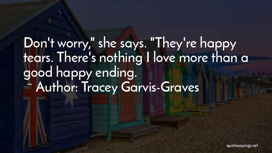 Tracey Garvis-Graves Quotes 819519