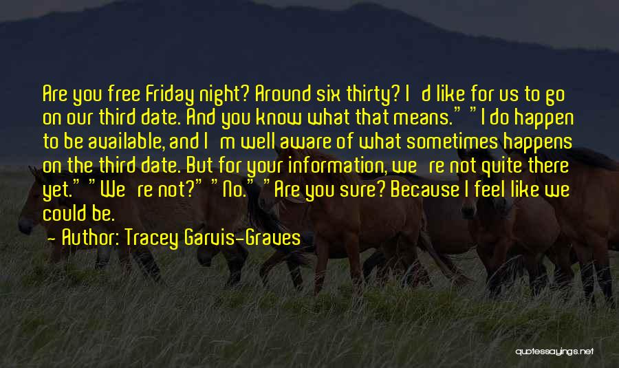 Tracey Garvis-Graves Quotes 842960