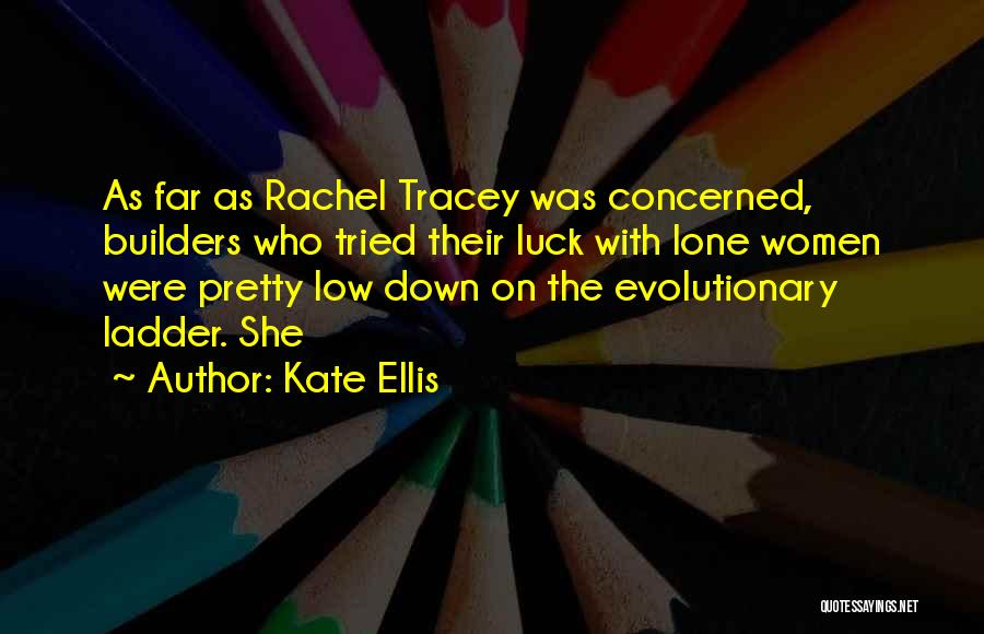 Tracey Quotes By Kate Ellis