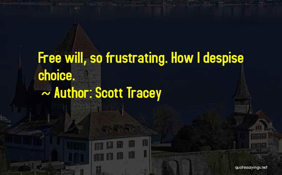 Tracey Quotes By Scott Tracey