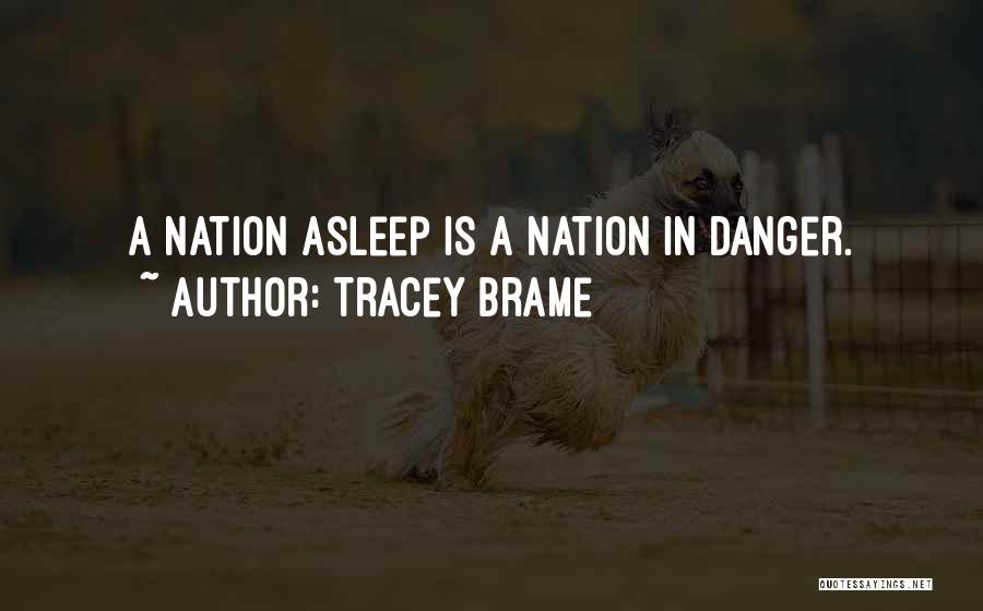 Tracey Quotes By Tracey Brame