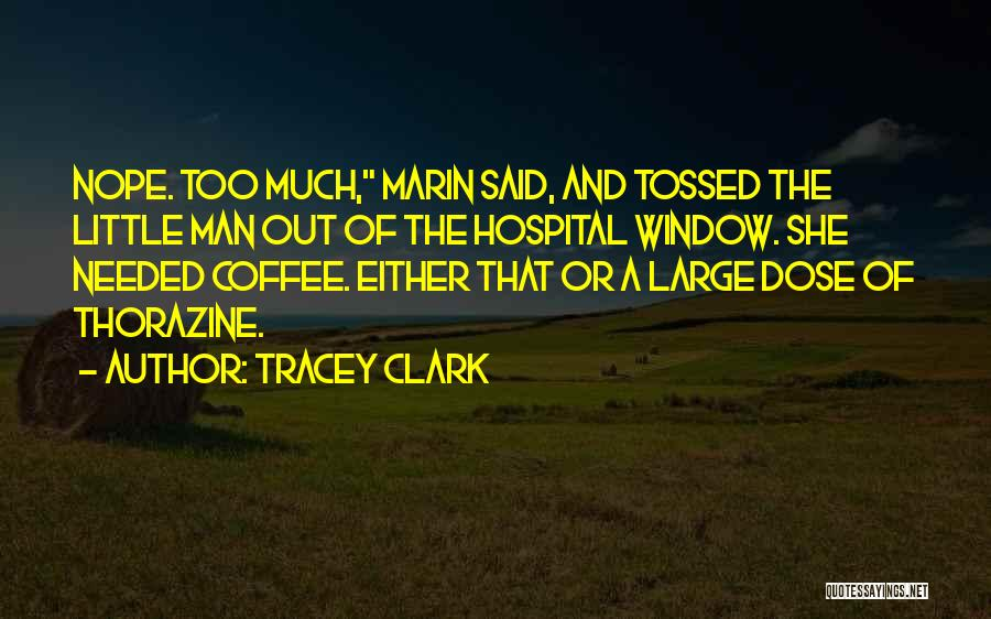 Tracey Quotes By Tracey Clark