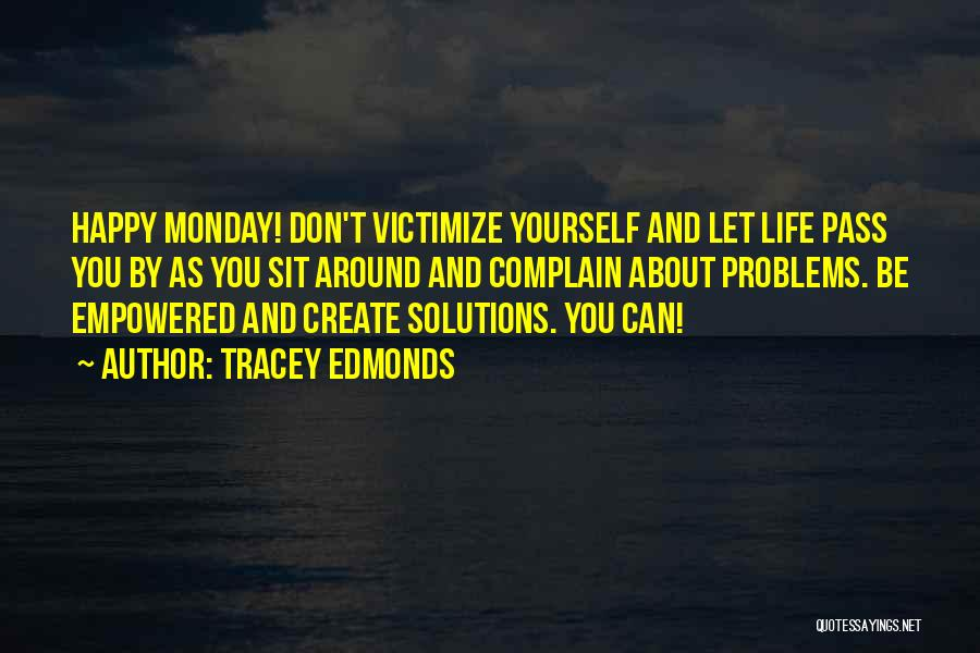 Tracey Quotes By Tracey Edmonds