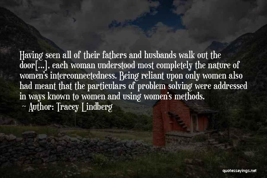 Tracey Quotes By Tracey Lindberg