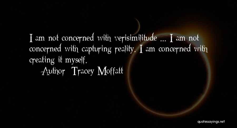 Tracey Quotes By Tracey Moffatt