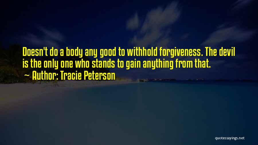 Tracie Peterson Quotes 1127419