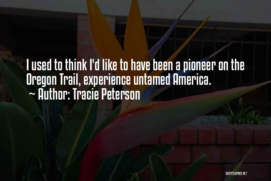 Tracie Peterson Quotes 1202396