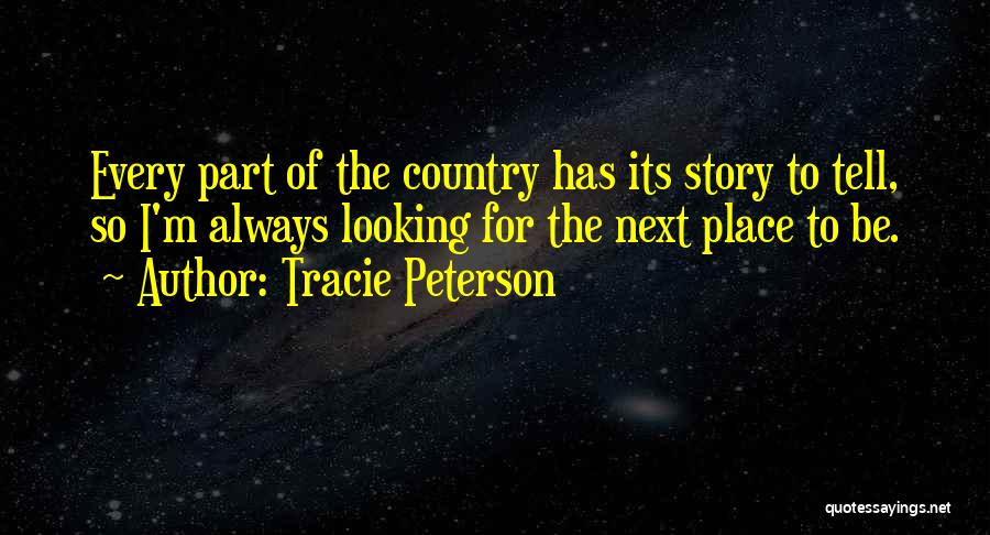 Tracie Peterson Quotes 1233077