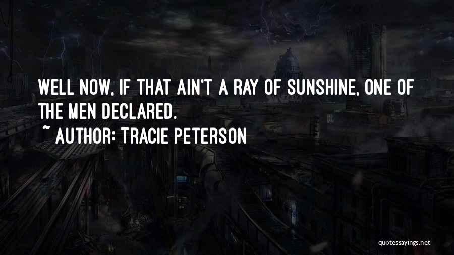 Tracie Peterson Quotes 1337682