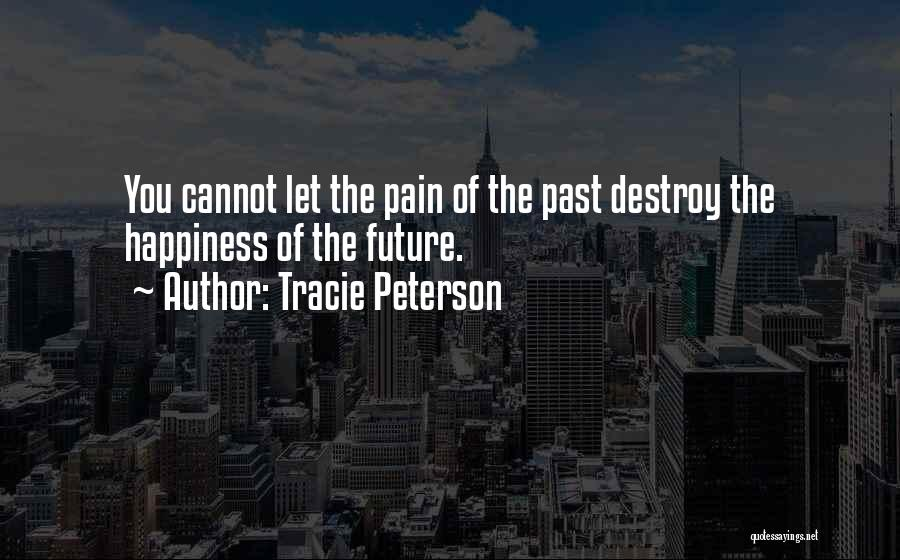 Tracie Peterson Quotes 158208