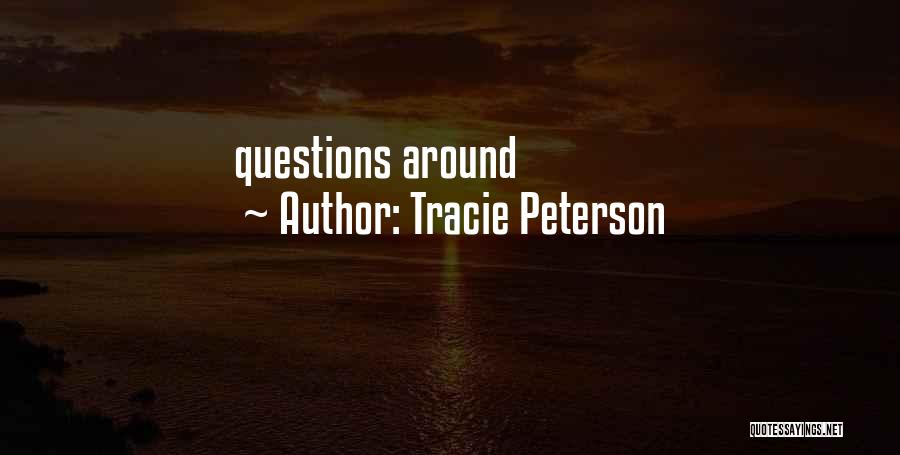 Tracie Peterson Quotes 1617646