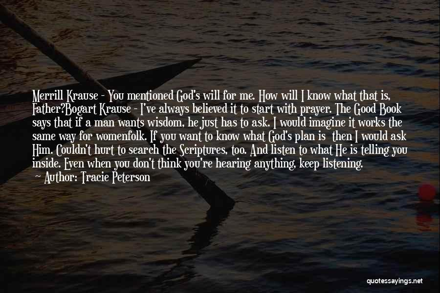 Tracie Peterson Quotes 1985506