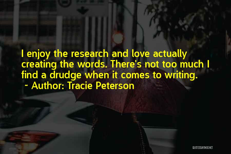Tracie Peterson Quotes 2248897