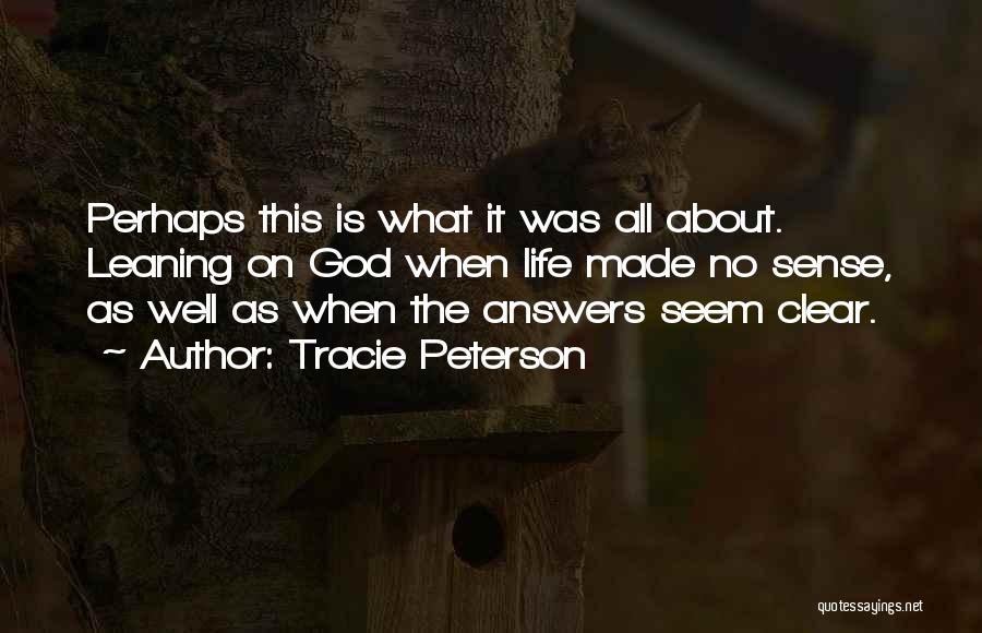 Tracie Peterson Quotes 231170