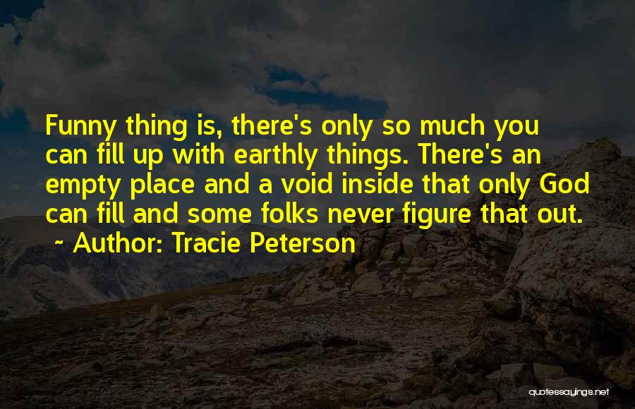 Tracie Peterson Quotes 709737