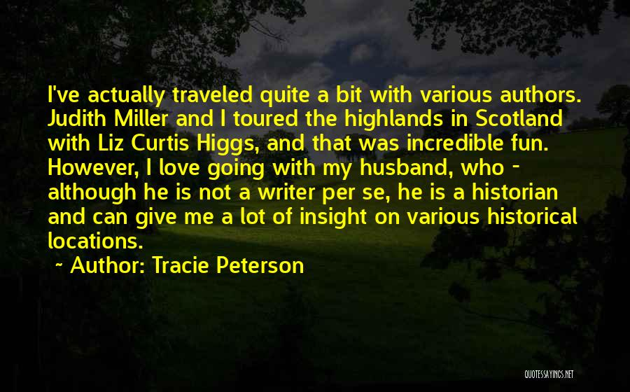Tracie Peterson Quotes 728017